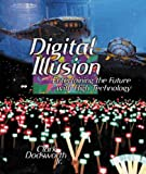 Best Topics Entertainment PC Games - Digital Illusion: Entertaining the Future with High Technology Review