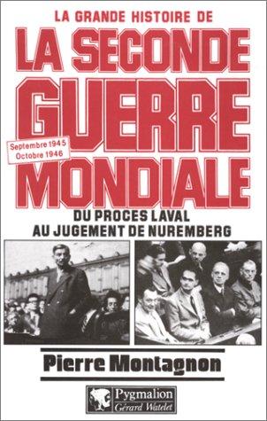 """<a href=""""/node/14191"""">La seconde guerre mondiale : du procès Laval au jugement de Nuremberg</a>"""