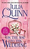 On the Way to the Wedding with 2nd Epilogue (Bridgertons) (English Edition) - Julia Quinn