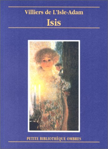 """Isis précédé de """"L'Allure mentale"""" par Bernard Noël"""