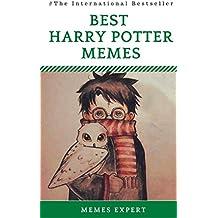 BEST HARRY POTTER MEMES: Harry Potter Memes & Jokes Books 2017 - Memes Free, Memes Xl, Memes for Kids: Best Memes, Dank Memes, Ultimate Memes, Funny Books, Hilarious Jokes (English Edition)
