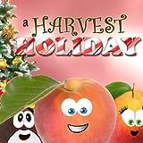 A Harvest Holiday (A Fuzzy Fierce Peach Yarn)