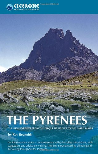The Pyrenees. The High Pyrenees from the Cirque de Lescun to the Carlit Massif. Cicerone. (World mountain ranges) [Idioma Inglés]