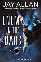 Enemy in the Dark (Far Star Trilogy)