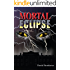 Mortal Eclipse