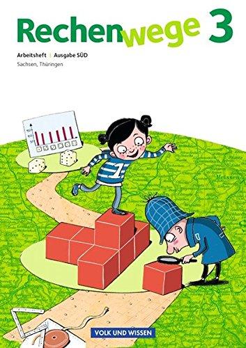 Rechenwege - Süd - Aktuelle Ausgabe: 3. Schuljahr - Arbeitsheft