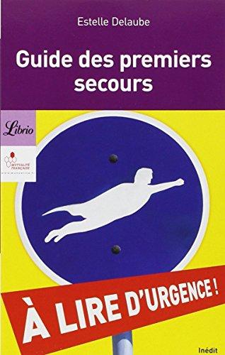 Télécharger Le guide des premiers secours PDF Lire En Ligne