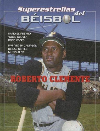 Roberto Clemente (Superstrellas del beisbol / Superstars of Baseball)