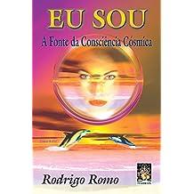 Eu Sou A Fonte Da Consciência Cosmica (Em Portuguese do Brasil)