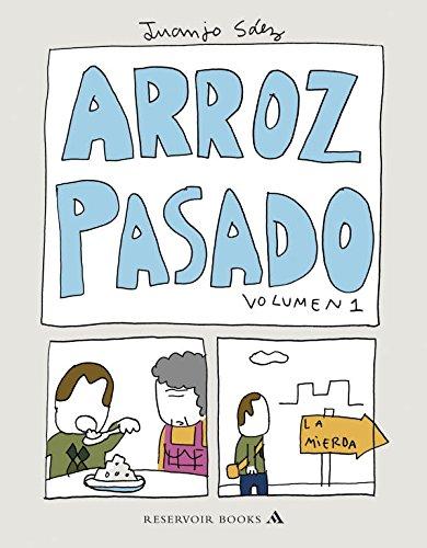 Arroz pasado / Passed Rice: 1 por Juanjo Saez