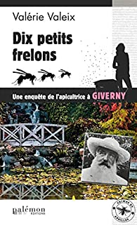 Dix petits frelons par Valérie Valeix