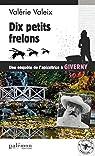 Les enquêtes de l'apicultrice à Giverny : Dix petits frelons par Valeix