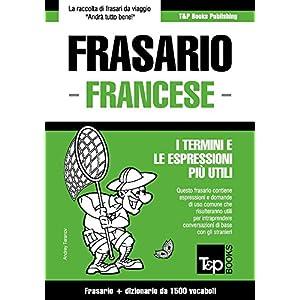 Frasario Italiano-Francese e dizionario ridotto da