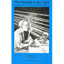 The Passage of the Light: The Recursive Science Fiction of Barry N. Malzberg
