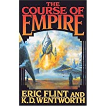 The Course of Empire by Eric Flint (2005-03-01)