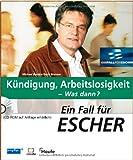 Image de Ein Fall für Escher - Kündigung, Arbeitslosigkeit - Was dann? - mit CD-ROM
