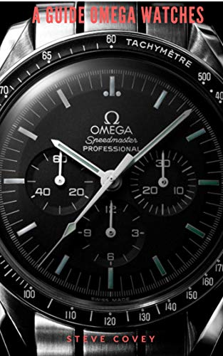 A Guide to Omega Watches (English Edition)