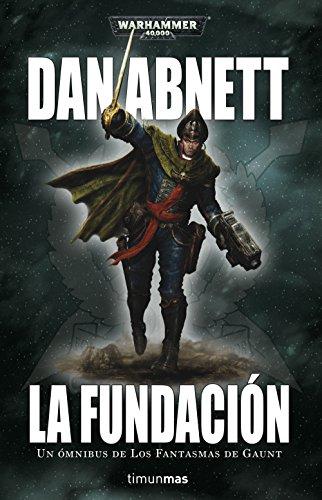 La Fundación Omnibus nº 01 (Warhammer 40.000)