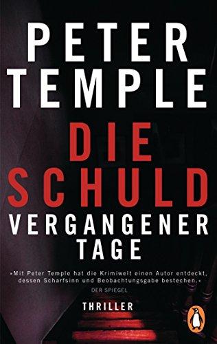 Buchseite und Rezensionen zu 'Die Schuld vergangener Tage: Thriller' von Peter Temple