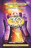 The 39 Clues: Double-cross #04 Mission Atomic