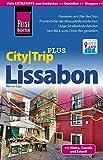 Reise Know-How Reiseführer Lissabon (CityTrip PLUS): mit Stadtplan und kostenloser Web-App - Werner Lips