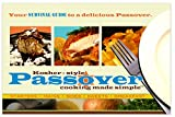 Kosher-Style Passover Cooking Made Simple