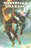 Superman Shazam !, Tome 1 : Coup de tonnerre