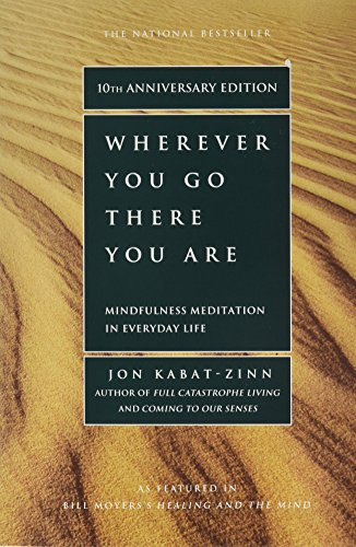 Wherever You Go There You are par Jon Kabat-Zinn