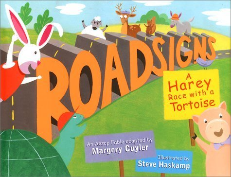 Roadsigns: A Harey Race with a Tortoise by Margery Cuyler (2000-09-30)