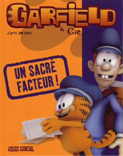 Garfield & Cie : Un sacré facteur !