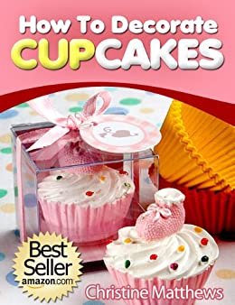 How To Decorate Cupcakes (Cake Decorating for Beginners ...