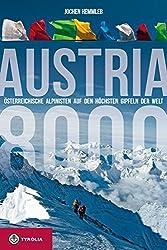 Austria 8000: Österreichische Alpinisten auf den höchsten Gipfeln der Welt