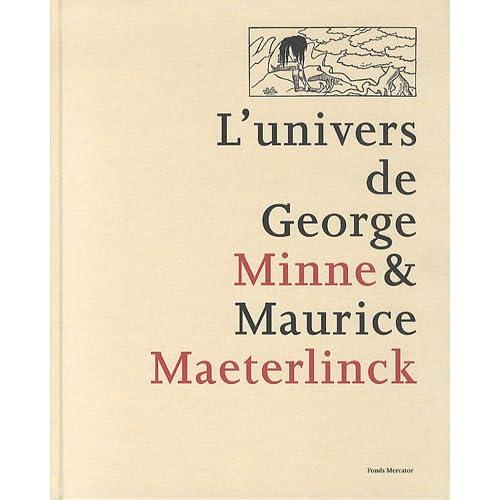L'univers de George Minne & Maurice Maeterlinck