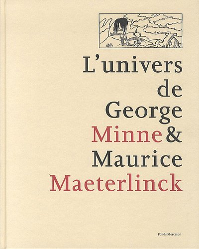 L'univers de George Minne & Maurice Maeter...