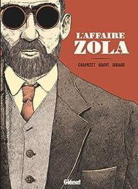 L'affaire Zola par Jean-Charles Chapuzet