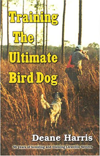 Training the Ultimate Bird Dog -