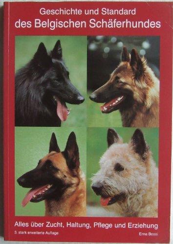 Geschichte und Standard des Belgischen Schäferhundes. Alles über Zucht, Haltung, Pflege und Erziehung