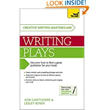 Masterclass: Writing Plays: How to create realistic and compelling drama and get your work performed (Teach Yourself Masterclass)