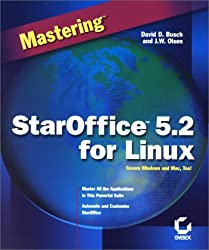 Mastering StarOffice 5.2 for Linux by DD Busch (2000-10-16)