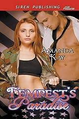[(Tempest's Paradise (Siren Publishing Allure))] [By (author) Amanda Kay] published on (August, 2014) Paperback