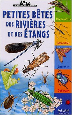 Petites bêtes des rivières et des étangs par Léon Rogez