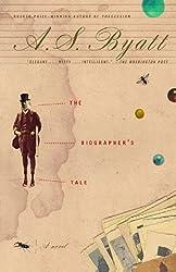 The Biographer's Tale: A Novel by A. S. Byatt (2001-12-01)