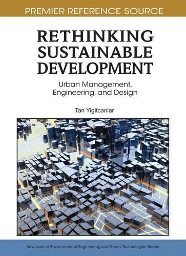 Rethinking Sustainable Development: Urban Management, Engineering, and Design: 1