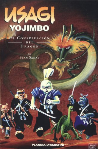 Usagi Yojimbo 9: La Conspiracion Del Dragon/the Dragon Conspiracy (Usagi Yojimbo (Spanish)) por Stan Sakai