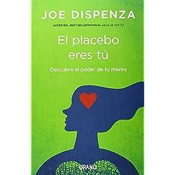 El placebo eres tú (Crecimiento personal)