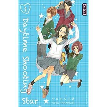Daytime shooting star, tome 1
