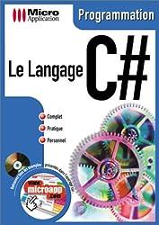Le langage C#. Avec CD-ROM