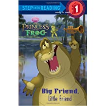 The Princess and the Frog: Big Friend, Little Friend (Step Into Reading - Level 1 - Quality)