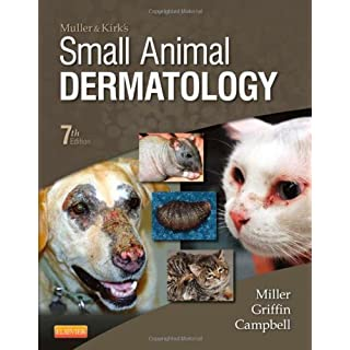 Muller and Kirk's Small Animal Dermatology, 7e 7th by Miller Jr. VMD DACVD, William H., Griffin DVM, Craig E., Ca (2012) Hardcover