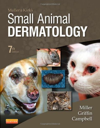 Muller and Kirk's Small Animal Dermatology, 7e 7th Edition by Miller Jr. VMD DACVD, William H., Griffin DVM, Craig E., Ca (2012) Hardcover